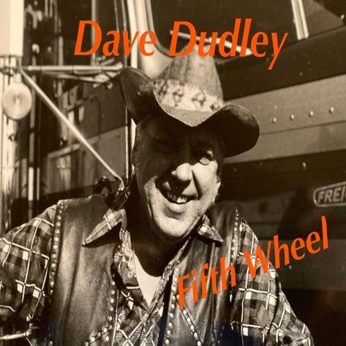 Fifth Wheel de Dave Dudley