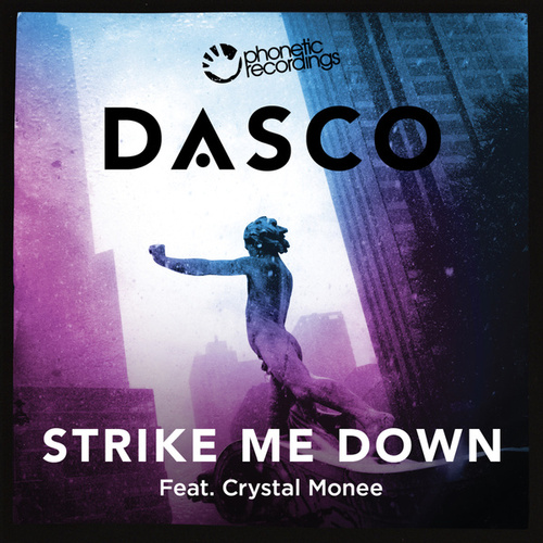 Strike Me Down by Dasco