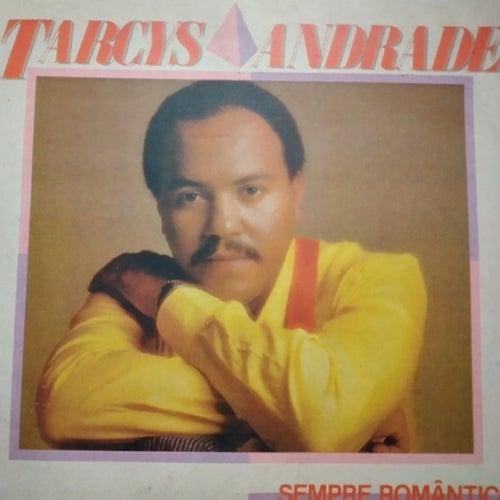 Sempre Romântico von Tarcys Andrade