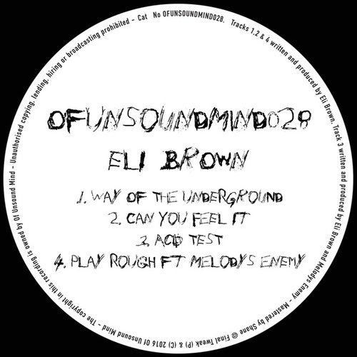 OFUNSOUNDMIND028 by Eli Brown