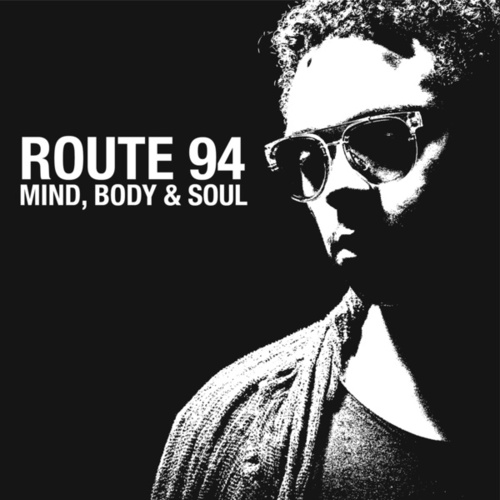 Mind, Body & Soul de Route 94