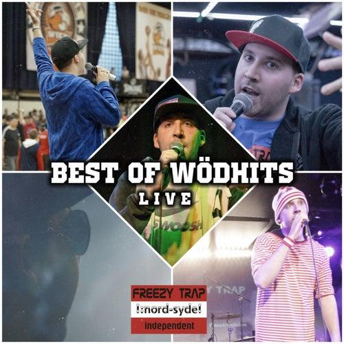 Best of Wödhits (Live) von Freezy Trap