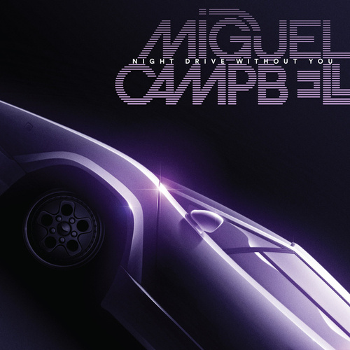 Night Drive Without You von Miguel Campbell