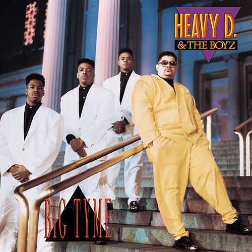 Big Tyme de Heavy D & the Boyz