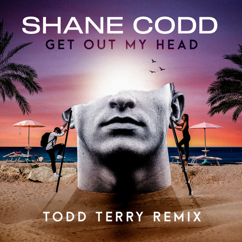 Get Out My Head (Todd Terry Remix) by Shane Codd