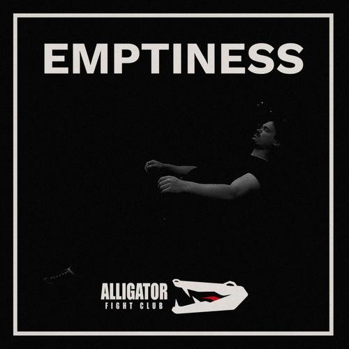 Emptiness von Alligator Fight Club