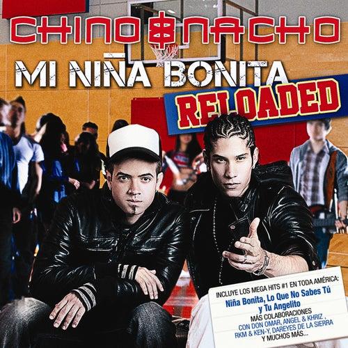 Mi Niña Bonita - Reloaded von Chino y Nacho