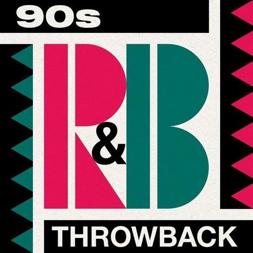 90s R&B Throwback by Various Artists