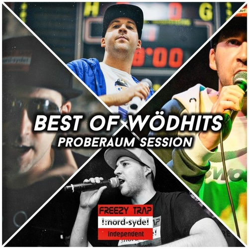 Best of Wödhits (Proberaum Session) by Freezy Trap