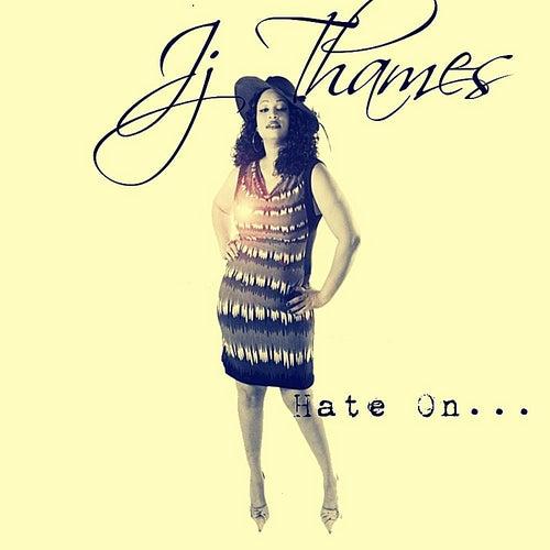 Hate On... by Jj Thames