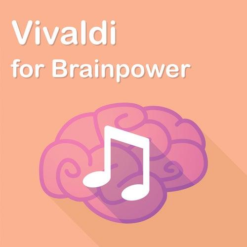 Vivaldi for Brainpower by Antonio Vivaldi