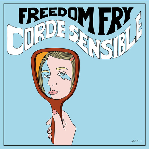 Corde Sensible by Freedom Fry