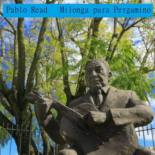 Milonga para Pergamino de Pablo Read