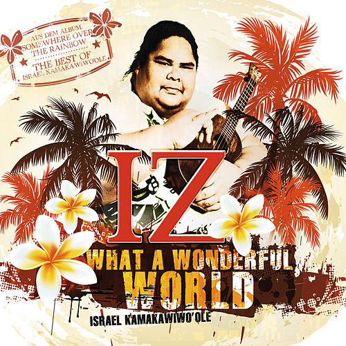 What A Wonderful World de Israel Kamakawiwo'ole