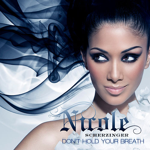Don't Hold Your Breath (UK Version) fra Nicole Scherzinger