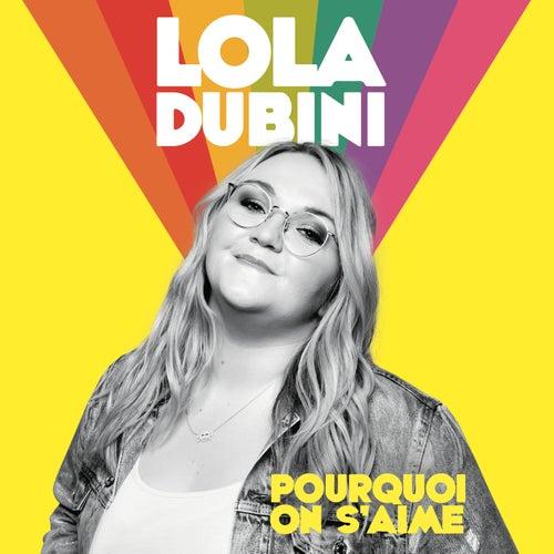 Pourquoi on s'aime de Lola Dubini