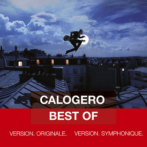 Best Of - Version Originale & Version Symphonique de Calogero