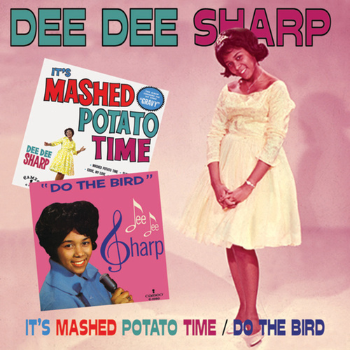 It's Mashed Potato Time/Do The Bird by Dee Dee Sharp