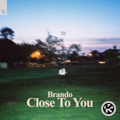 Close to You von Brando