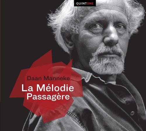 Manneke: La mélodie passagère de Multi Interprètes