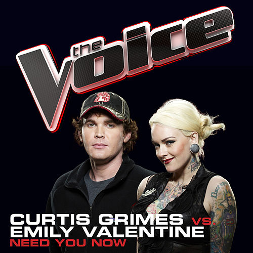 Need You Now (The Voice Performance) by Curtis Grimes