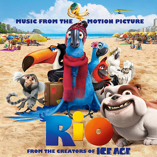 Rio: Music From The Motion Picture (International Version) by Various Artists