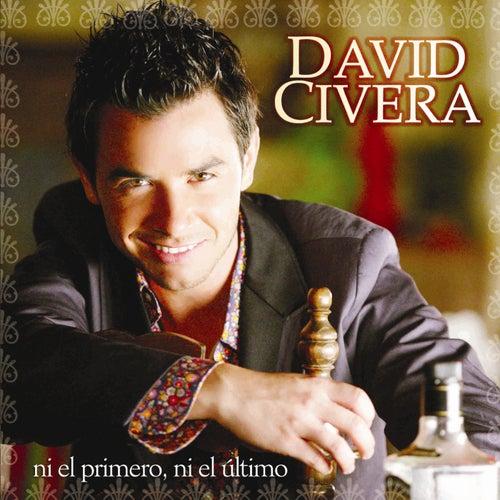 Ni El Primero Ni El Ultimo de David Civera