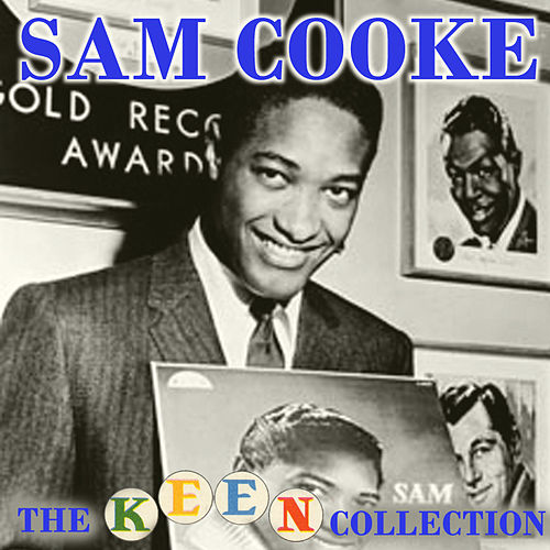 The Complete Remastered Keen Collection de Sam Cooke