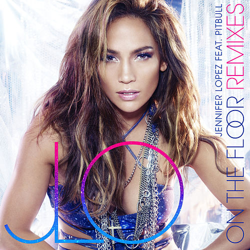 On The Floor by Jennifer Lopez