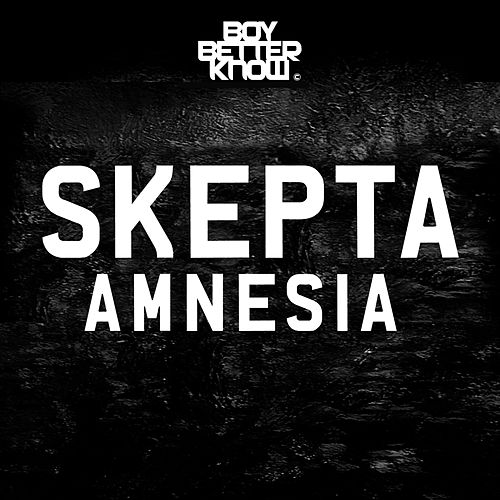 Amnesia by Skepta