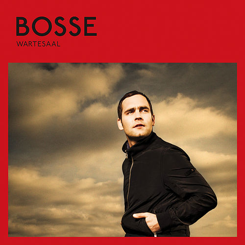 Wartesaal (Deluxe Version) de Bosse