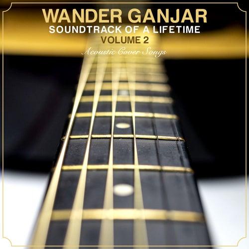 Soundtrack Of a Lifetime, Vol. 2 de Wander Ganjar