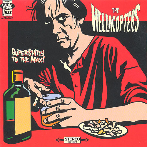 Supershitty To The Max! de The Hellacopters