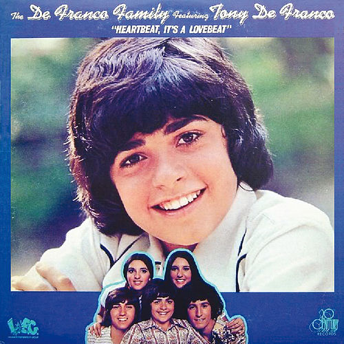 Heartbeat, It's A Lovebeat by The DeFranco Family
