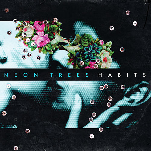 Habits (International Version) de Neon Trees