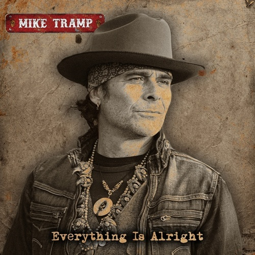 Everything Is Alright by Mike Tramp
