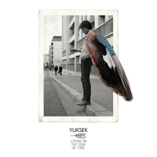 Living On The Edge Of Time de Yuksek