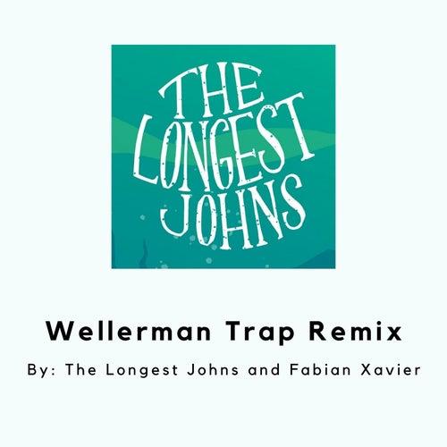 Wellerman Trap (Remix) by The Longest Johns