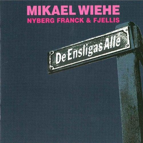 De ensligas allé fra Mikael Wiehe