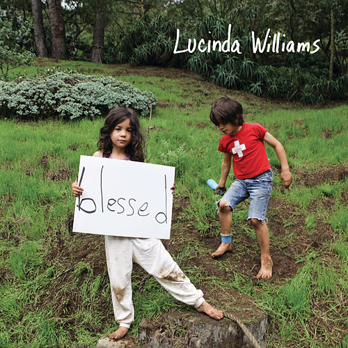 Blessed by Lucinda Williams