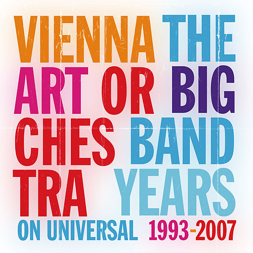 The Big Band Years de Vienna Art Orchestra