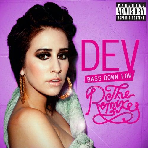 Bass Down Low: The Remixes de Dev