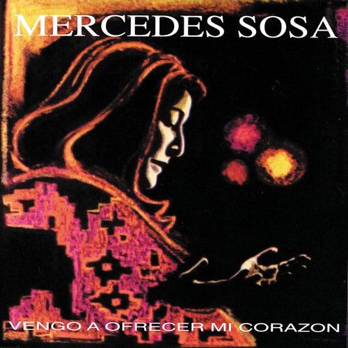 Vengo a Ofrecer Mi Corazón de Mercedes Sosa