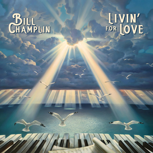 Livin' For Love by Bill Champlin