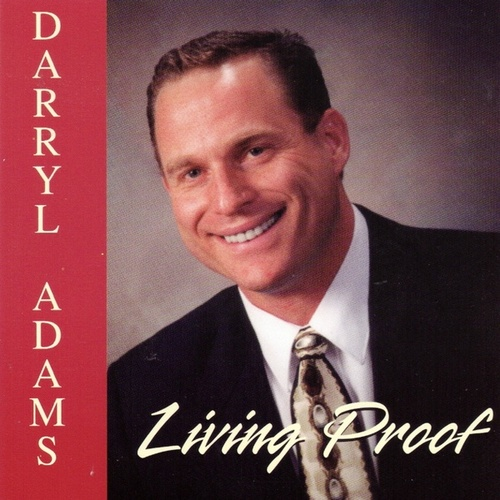 Living Proof by Darryl Adams
