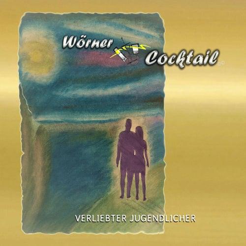 Verliebter Jugendlicher by Wörner Cocktail
