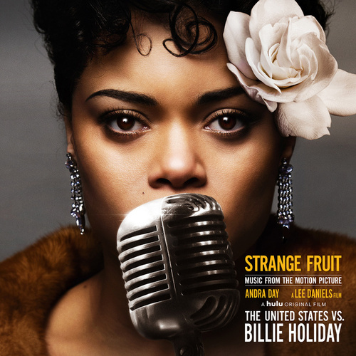Strange Fruit (Music from the Motion Picture 'The United States vs. Billie Holiday') de Andra Day