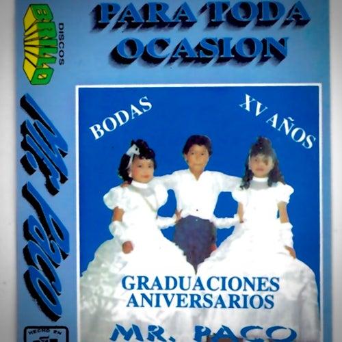 Para Toda Ocasion by Mr. Paco