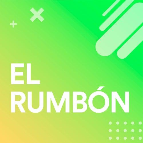 El Rumbón by Various Artists