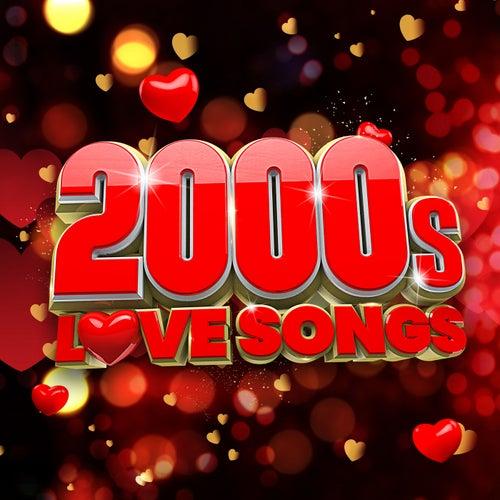 2000s Love Songs de Various Artists